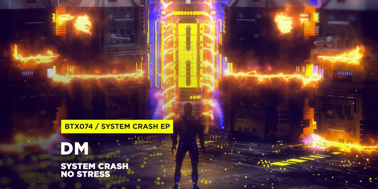 DM – System Crash EP
