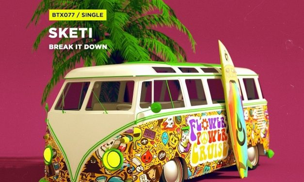 Sketi – Break It Down